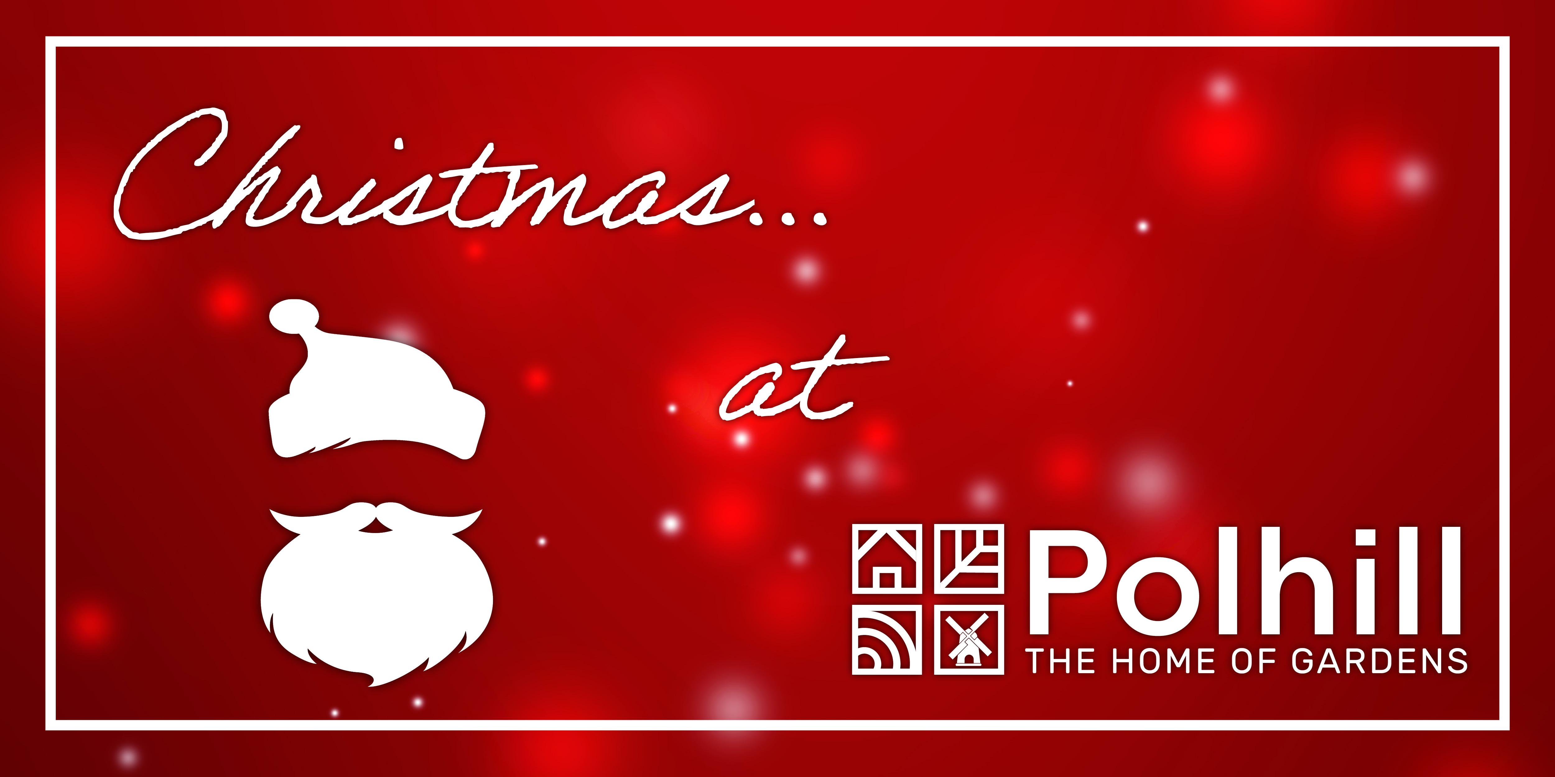 CHRISTMAS AT POLHILL